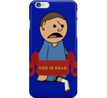 God is Dead and Burnt Out iPhone Case/Skin