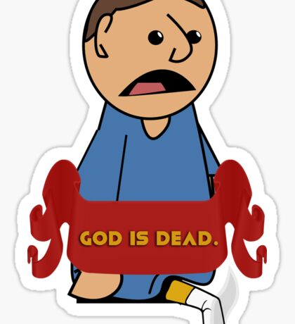 God is Dead and Burnt Out Sticker