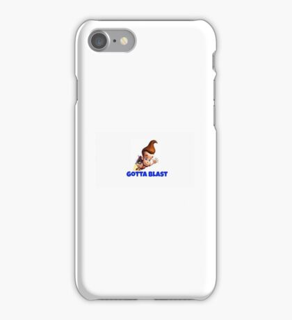 Gotta blast! iPhone Case/Skin