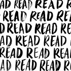 Read, Read, Read (White) by Shannelle  C.