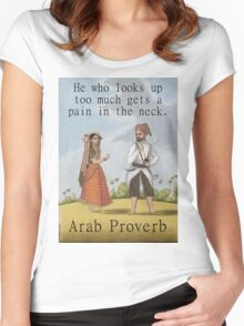 He Who Looks Up - Arab Proverb Women's Fitted Scoop T-Shirt