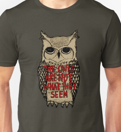 Twin Peaks - Owl quote Unisex T-Shirt
