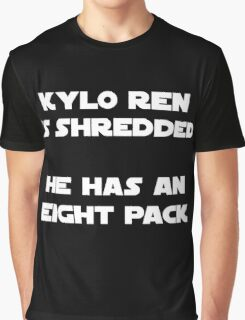 Kylo Ren is shredded He has an eight pack Graphic T-Shirt