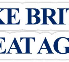 MAKE BRITAIN GREAT AGAIN | MBGA Sticker