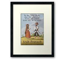 He Who Loves - Arab Proverb Framed Print
