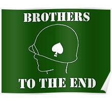 Brothers to the end Poster