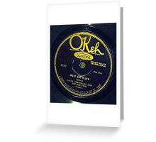 West End Blues - Louis Armstrong & His Hot Five, 1928 Okeh  78 label  Greeting Card