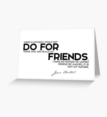 do for friends - jane austen Greeting Card