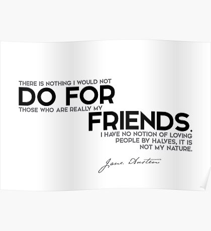 do for friends - jane austen Poster
