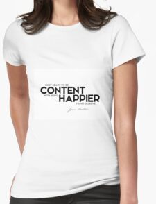 be content, happier - jane austen Womens Fitted T-Shirt