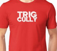 Trig Cully Unisex T-Shirt