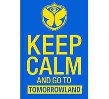 Keep Calm and go to Tomorrowland - Yellow Photographic Print