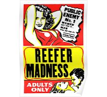 Reefer Madness Weed Poster Poster