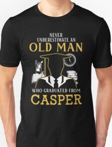 Never Underestimate An Old Man Who Graduated From Casper College Unisex T-Shirt