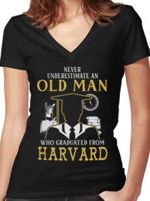 Never Underestimate An Old Man Who Graduated From Harvard University Women's Fitted V-Neck T-Shirt