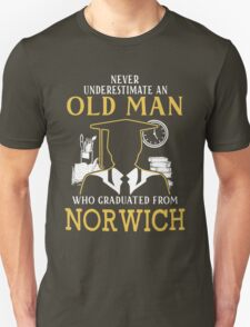 Never Underestimate An Old Man Who Graduated From Norwich University Unisex T-Shirt