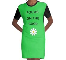 Focus on the good Graphic T-Shirt Dress