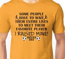 Soccer Dad - I raised my favorite player (Girl - Black print) T-Shirt