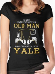 Never Underestimate An Old Man Who Graduated From Yale University Women's Fitted Scoop T-Shirt