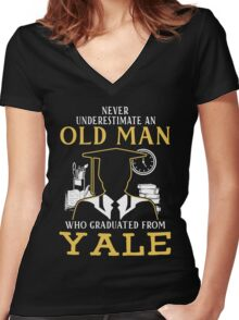Never Underestimate An Old Man Who Graduated From Yale University Women's Fitted V-Neck T-Shirt