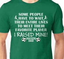 Soccer Dad - I raised my favorite player (Girl - White print) T-Shirt