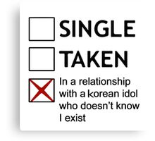 In a relationship with a korean idol Canvas Print