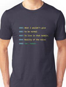 Mr. Robot Quote. Unisex T-Shirt
