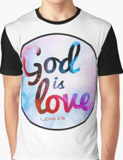 Love Quote Graphic T-Shirt
