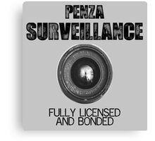 Penza Surveillance  Canvas Print