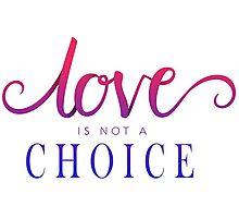 Love Is Not A Choice Typography Photographic Print