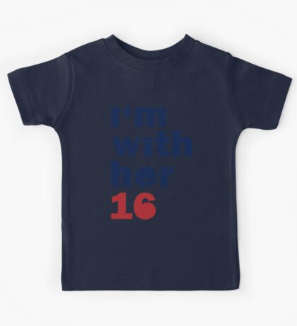 I'm With Her Hillary Clinton 2016 Women's Shirt Kids Tee