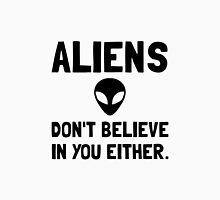 Aliens Dont Believe Unisex T-Shirt