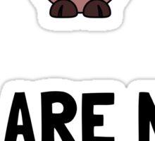 WeAre Not Ingredients Sticker