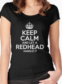 Keep calm and let a redhead handle it tshirt Women's Fitted Scoop T-Shirt