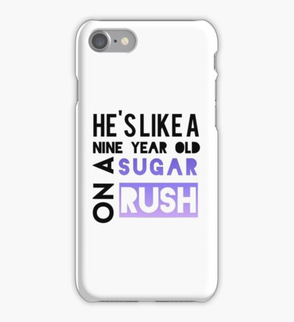 He is like a nine year old... iPhone Case/Skin