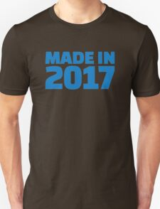 Made in 2017 Unisex T-Shirt
