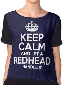 Keep calm and let a redhead handle it tshirt Chiffon Top