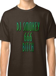 Dj Smokey 666 Bitch Logo Classic T-Shirt