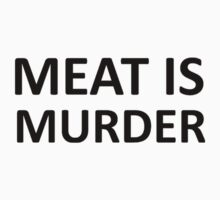 Meat is Murder by sweetsixty
