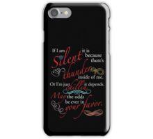 If I Am Silent iPhone Case/Skin