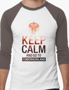 Keep Calm and go to Tomorrowland - Crowd Men's Baseball ¾ T-Shirt