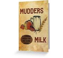 Mudder's Milk Greeting Card