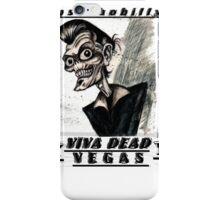 Psychobilly viva dead vegas iPhone Case/Skin