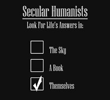 Secular Humanists Look For Life's Answers in Themselves Unisex T-Shirt
