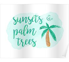 Summer Beach Quote Sunsets and Palm Trees Poster