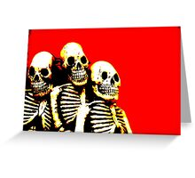 Bury the Tooth of the Hydra and a Skeleton Army Will Arise Greeting Card