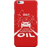 Oil? ☰ #TFIR iPhone Case/Skin