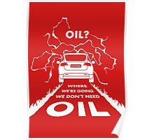 Oil? X #TFIR Poster