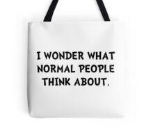 Normal People Think Tote Bag
