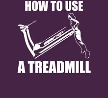 How To Use A Treadmill (Strong Girl) Womens Fitted T-Shirt